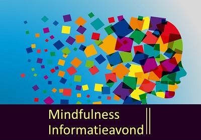 Mindfulness Informatiebijeenkomst januari 2018